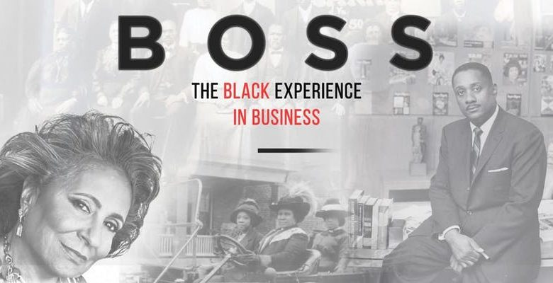 BOSS: The Black Experience in Business Screening and Discussion
