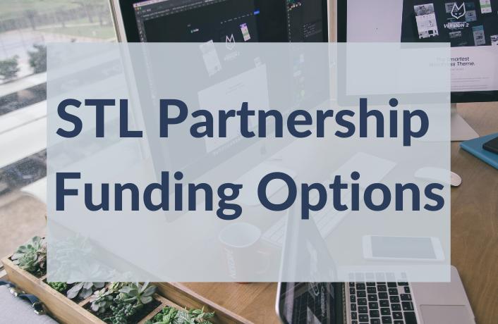 STL Partnership Funding Options