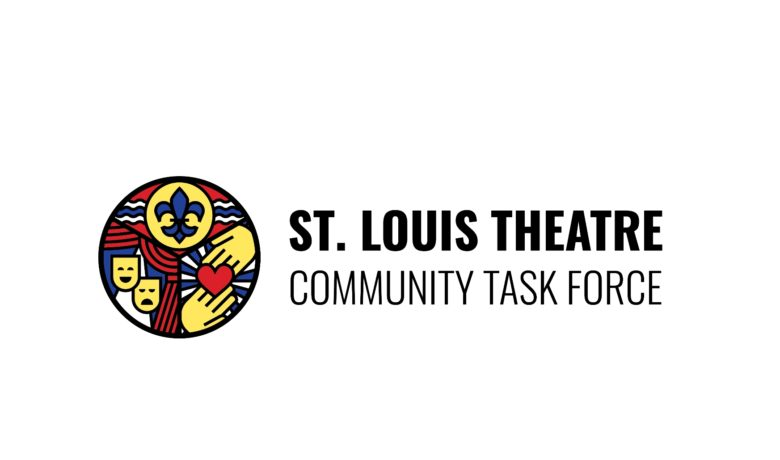 St. Louis Theatre Community Task Force Aims to Help the STL Arts & Theater Community