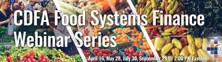 STL Partnership Business Finance Team Co-hosts the CDFA Food Systems Webinar Series