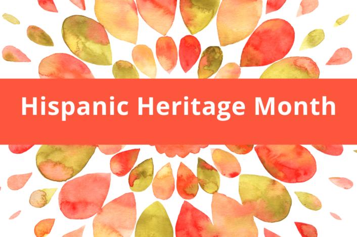Hispanic Heritage Month 1
