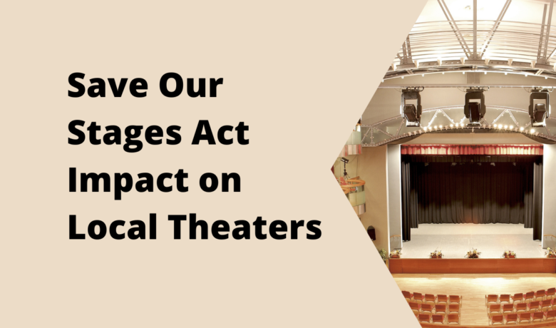 Save Our Stages Act Effect On STL Theaters